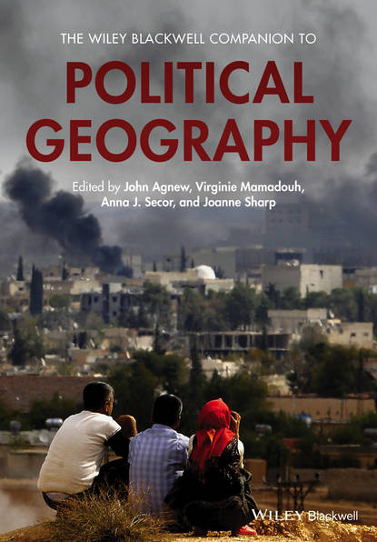 Группа авторов The Wiley Blackwell Companion to Political Geography derek gregory ron martin grahame smith human geography society space and social science