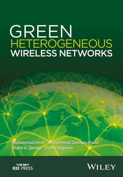 Фото - Muhammad Ismail Green Heterogeneous Wireless Networks joydeep acharya heterogeneous networks in lte advanced