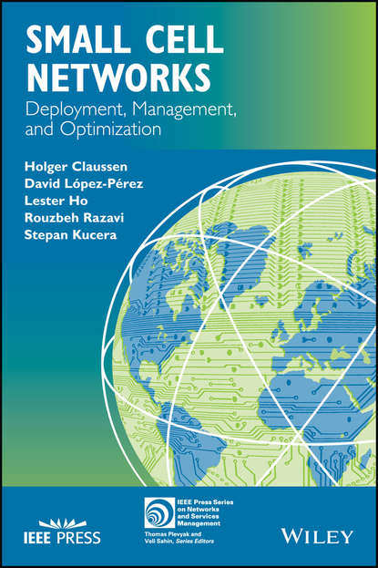 Holger Claussen Small Cell Networks dooley michael ipv6 deployment and management isbn 9781118590393