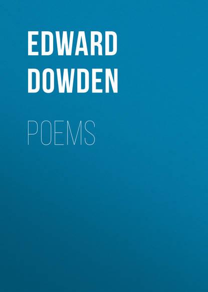 Фото - Edward Dowden Poems edward dowden poems