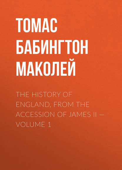 Томас Бабингтон Маколей The History of England, from the Accession of James II — Volume 1 james hise van the unauthorized history of trek