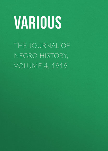 Various The Journal of Negro History, Volume 4, 1919 william torrey harris the journal of speculative philosophy volume 4