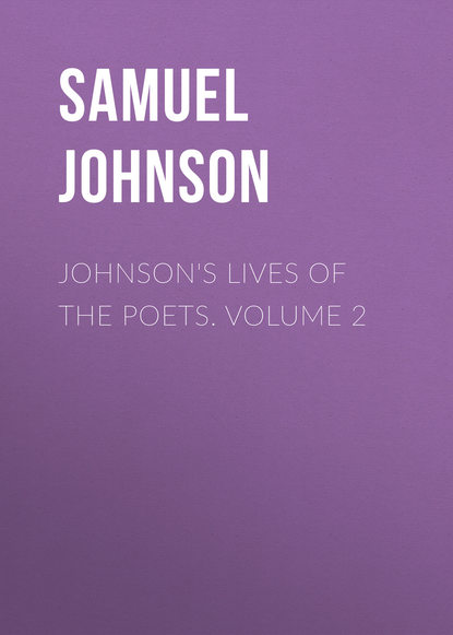 Samuel Johnson Johnson's Lives of the Poets. Volume 2 недорого