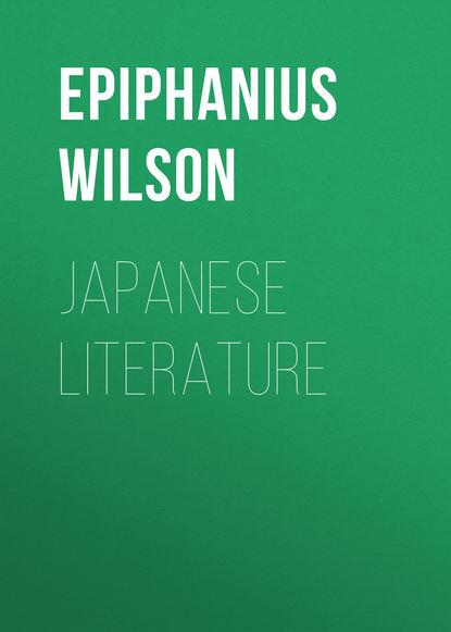 Epiphanius Wilson Japanese Literature epiphanius wilson hebrew literature