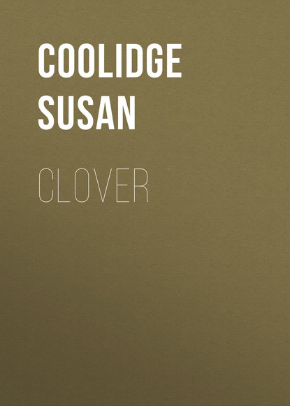 Фото - Coolidge Susan Clover susan coolidge the collected works of susan coolidge 7 novels 35 short stories essays
