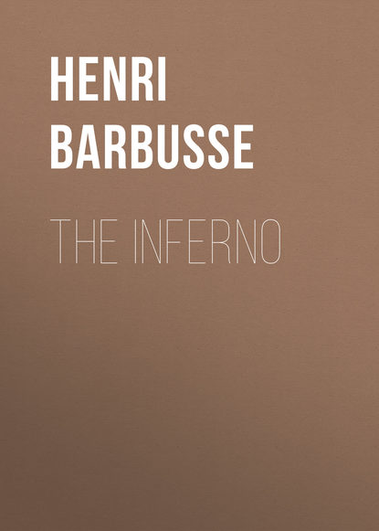 Henri Barbusse The Inferno