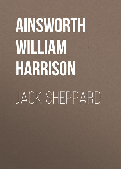 Ainsworth William Harrison Jack Sheppard ainsworth william harrison jack sheppard