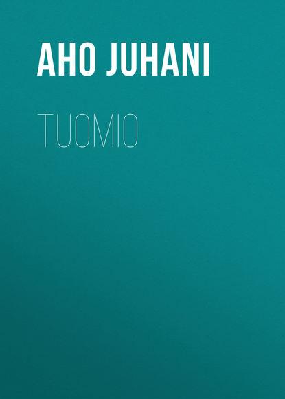 Фото - Aho Juhani Tuomio aho juhani hellmannin herra esimerkin vuoksi maailman murjoma