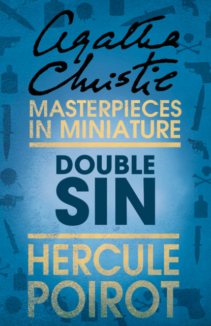 Агата Кристи Double Sin: A Hercule Poirot Short Story агата кристи the adventure of the christmas pudding a hercule poirot short story