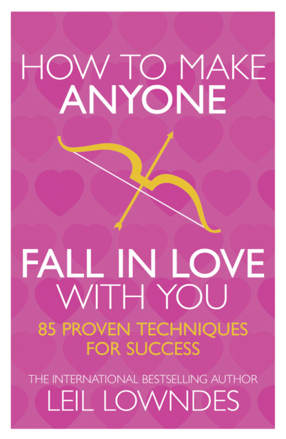 bambi staveley how to make thin hair fat Leil Lowndes How to Make Anyone Fall in Love With You: 85 Proven Techniques for Success