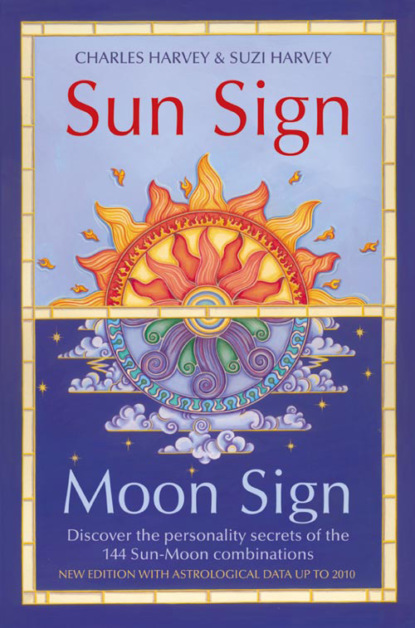 Charles Harvey Sun Sign, Moon Sign: Discover the personality secrets of the 144 sun-moon combinations a ha a ha east of the sun west of the moon 30th anniversary limited colour