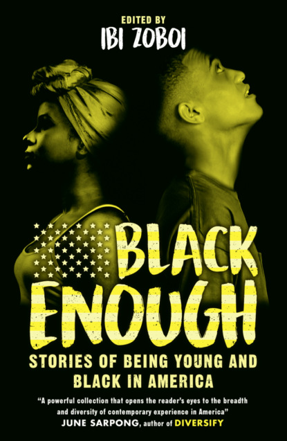 Black Enough: Stories of Being Young & Black in America фото