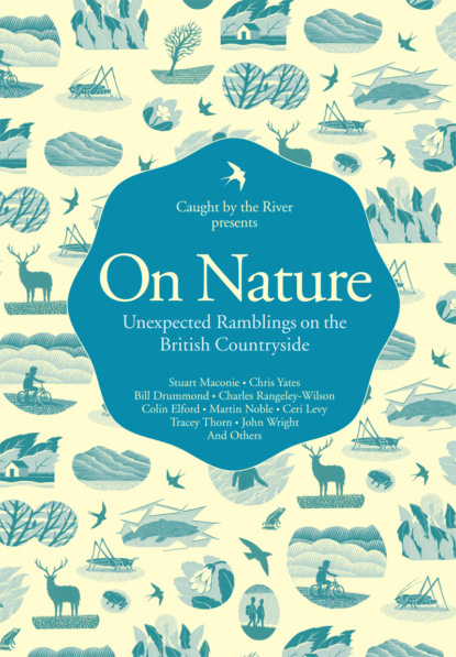 Литагент HarperCollins USD On Nature: Unexpected Ramblings on the British Countryside литагент harpercollins usd the times guide to the house of commons