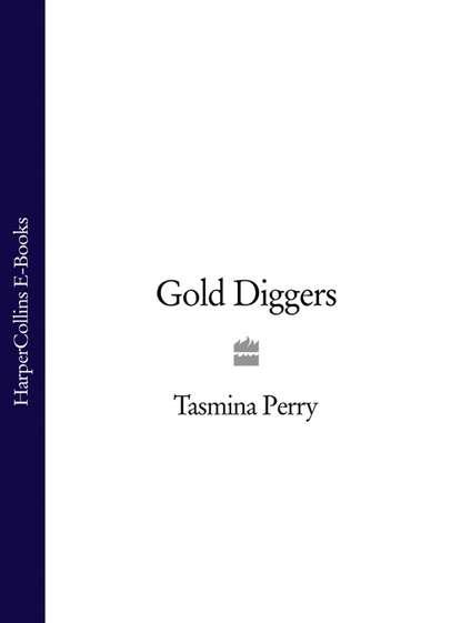 Tasmina Perry Gold Diggers diggers