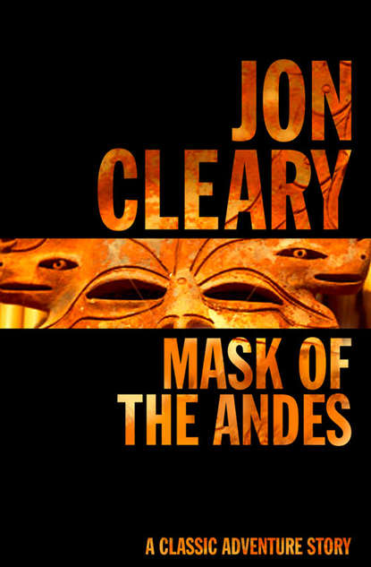 Jon Cleary Mask of the Andes the passive solar andes refuge