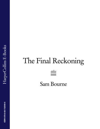 Sam Bourne The Final Reckoning sam bourne the final reckoning