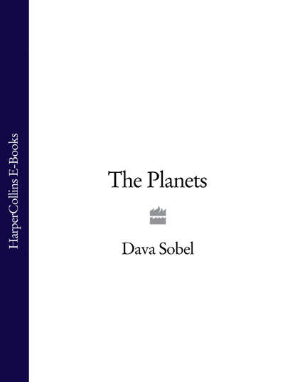 Dava Sobel The Planets the planets