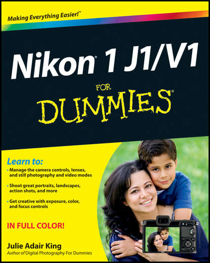 Julie Adair King Nikon 1 J1/V1 For Dummies anthony iaquinto never bet the farm how entrepreneurs take risks make decisions and how you can too