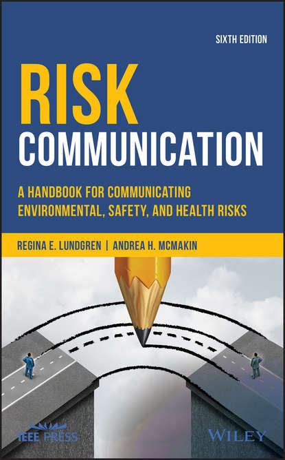 Regina Lundgren E. Risk Communication. A Handbook for Communicating Environmental, Safety, and Health Risks недорого