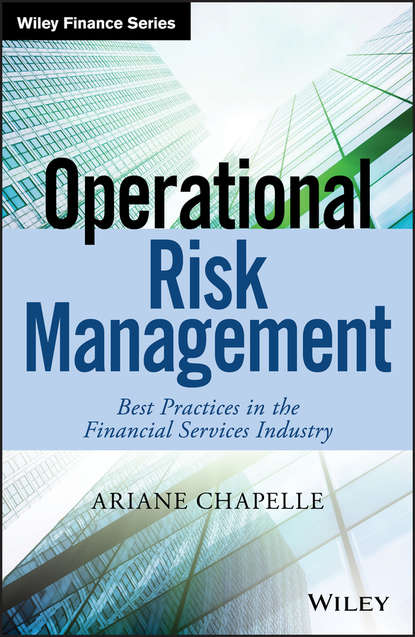 Ariane Chapelle Operational Risk Management. Best Practices in the Financial Services Industry risk management practices among banks in india an empirical study
