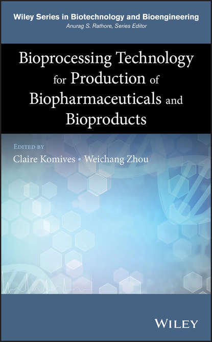Weichang Zhou Bioprocessing Technology for Production of Biopharmaceuticals and Bioproducts wang qin nanotechnology research methods for food and bioproducts