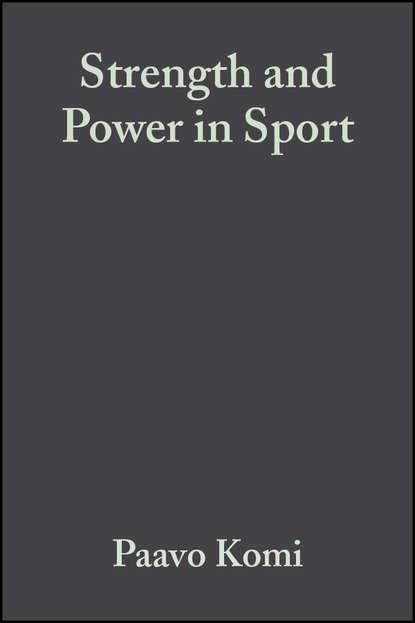 Paavo Komi Strength and Power in Sport недорого