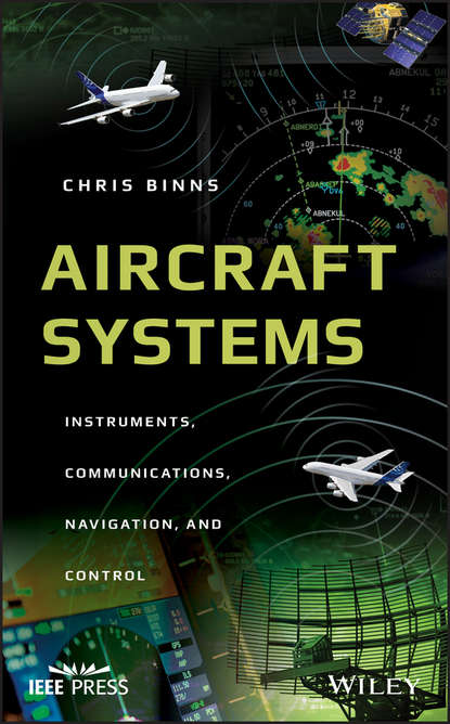 Chris Binns Aircraft Systems. Instruments, Communications, Navigation, and Control ian moir aircraft systems