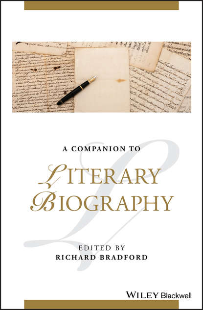 Richard Bradford A Companion to Literary Biography t v reed robert cantwell and the literary left