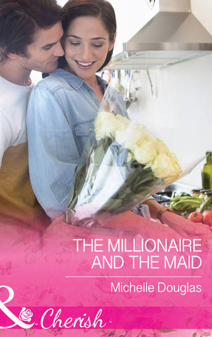 Мишель Дуглас The Millionaire and the Maid patricia seeley the millionaire meets his match
