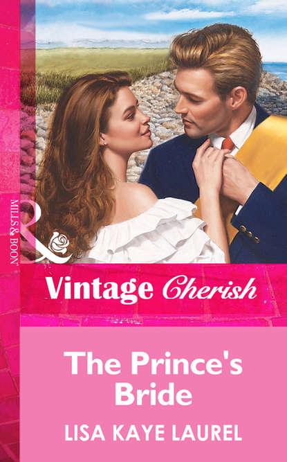 Фото - Lisa Laurel Kaye The Prince's Bride lisa laurel kaye the prince s bride