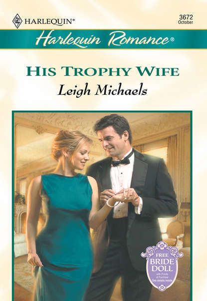 Leigh Michaels His Trophy Wife leigh michaels the billionaire bid