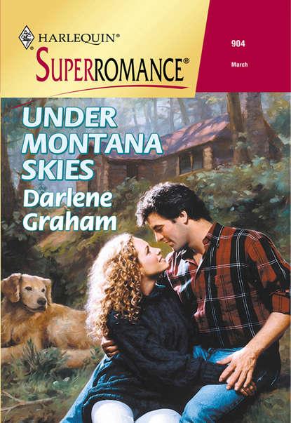 Darlene Graham Under Montana Skies darlene graham under montana skies