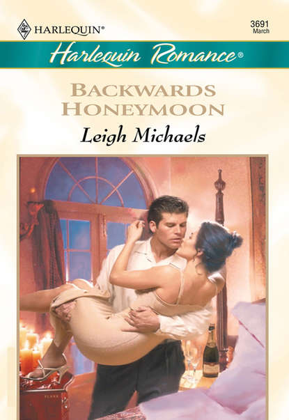 Leigh Michaels Backwards Honeymoon недорого
