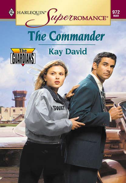 Kay David The Commander kay david not without cause
