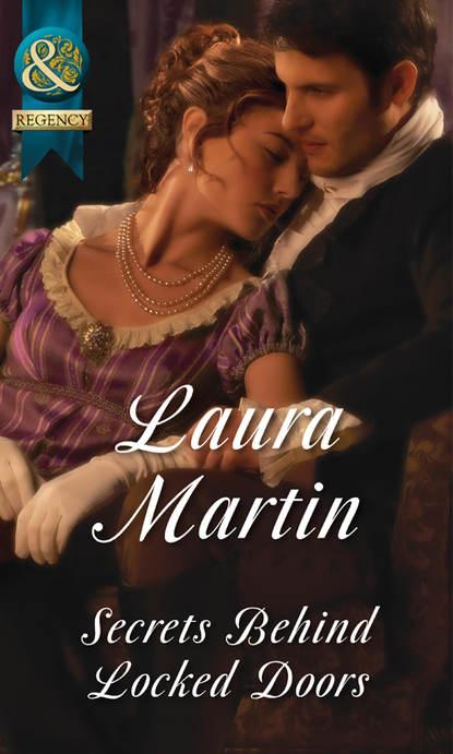 Laura Martin Secrets Behind Locked Doors laura martin secrets behind locked doors