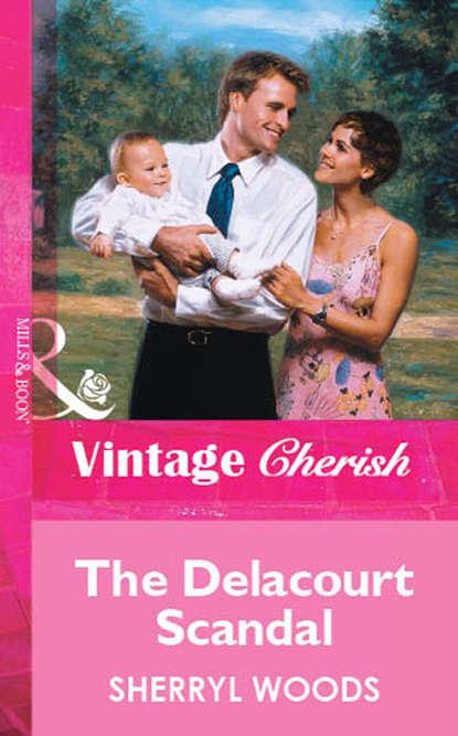 gregoire delacourt pisarz rodzinny Sherryl Woods The Delacourt Scandal