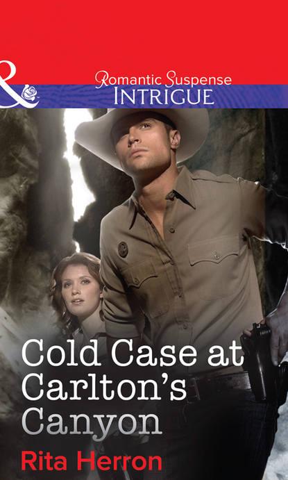 Rita Herron Cold Case at Carlton's Canyon printio sheriff