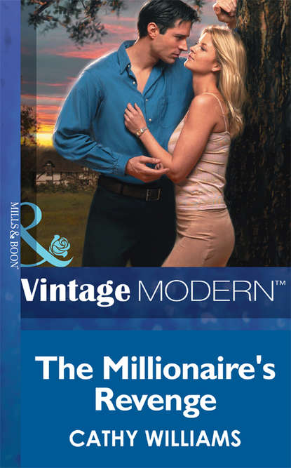 Cathy Williams The Millionaire's Revenge недорого