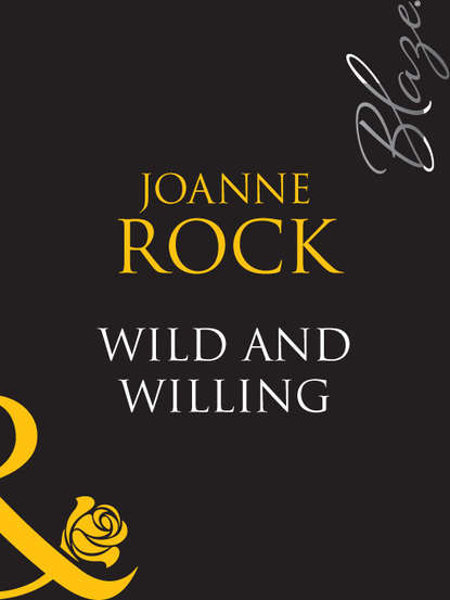 Joanne Rock Wild And Willing joanne rock the pleasure trip