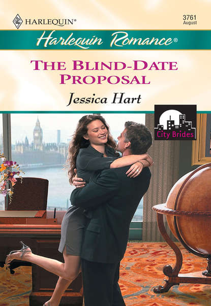 Jessica Hart The Blind-date Proposal emma darcy the blind date bride