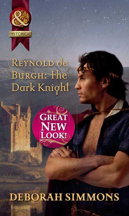 Deborah Simmons Reynold de Burgh: The Dark Knight крис де бург chris de burgh beautiful dreams