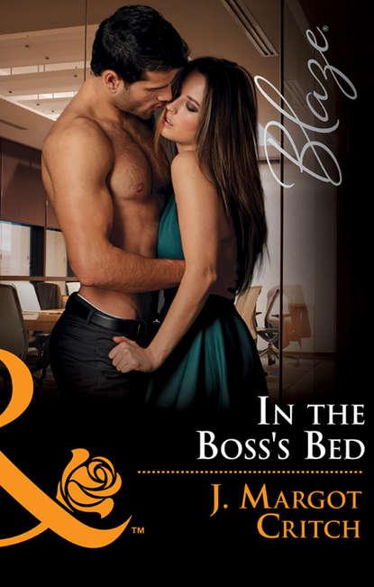 J. Critch Margot In The Boss's Bed недорого