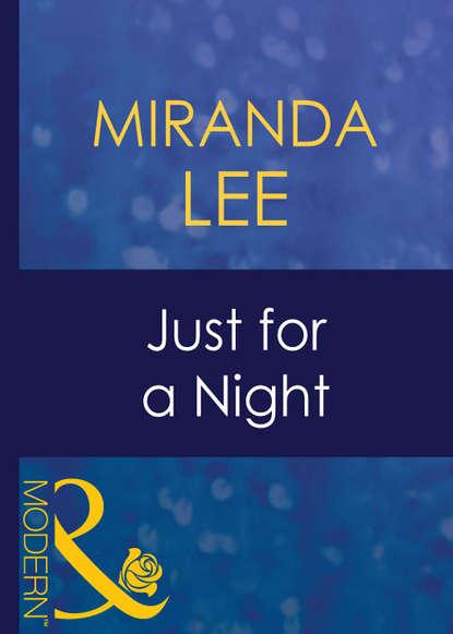 Miranda Lee Just For A Night miranda lee just for a night