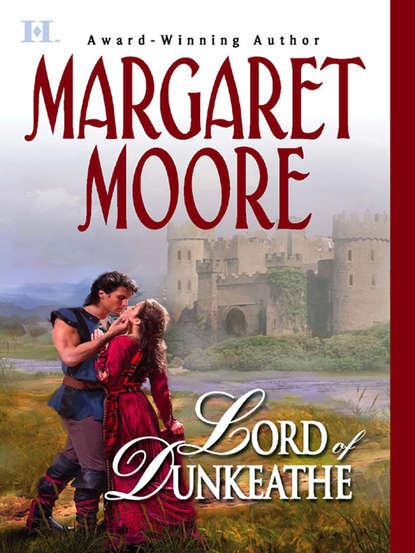 Margaret Moore Lord of Dunkeathe margaret moore lord of dunkeathe