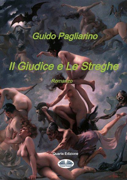 Guido Pagliarino Il Giudice E Le Streghe guido pagliarino il vento dell amore – saggio
