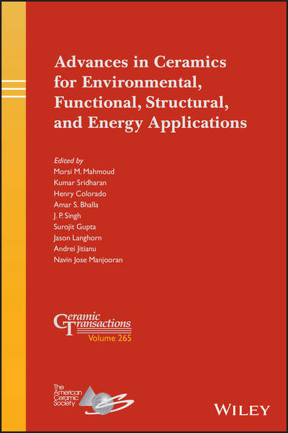 J.P. Singh Advances in Ceramics for Environmental, Functional, Structural, and Energy Applications rehab o abdel rahman cementitious materials for nuclear waste immobilization