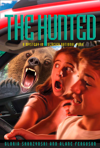 Gloria Skurzynski Mysteries in Our National Parks: The Hunted: A Mystery in Glacier National Park