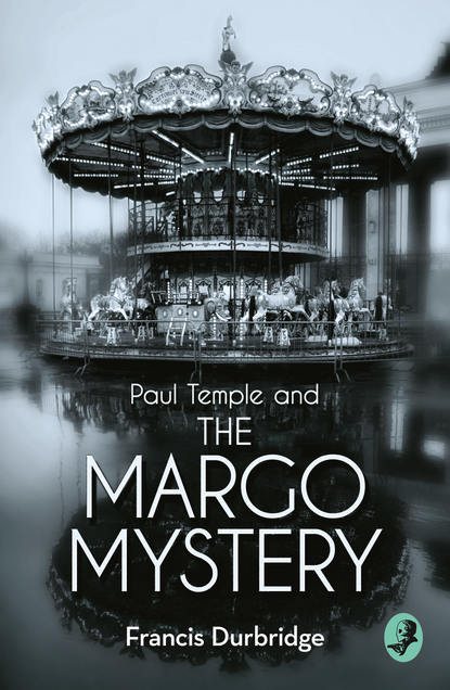 Francis Durbridge Paul Temple and the Margo Mystery a brush with death a susie mahl mystery
