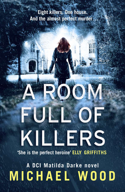 Michael Wood A Room Full of Killers: A gripping crime thriller with twists you won't see coming michael wood a room full of killers a gripping crime thriller with twists you won't see coming