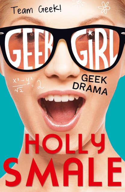Холли Смейл Geek Drama geek of the life